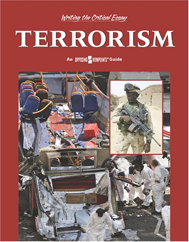 Terrorism (Writing the Critical Essay) by Brand: Greenhaven Press