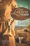 The Lady's Maid, Susan Page Davis, 161626439X