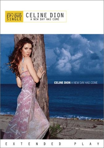 Celine Dion - A New Day Has Come (EP / DVD Single) (Celine Dion A New Day Has Come)