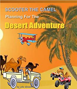 Scooter and friends start planning their desert adventure scooters scooter and friends start planning their desert adventure scooters adventures book 3 by fandeluxe Gallery