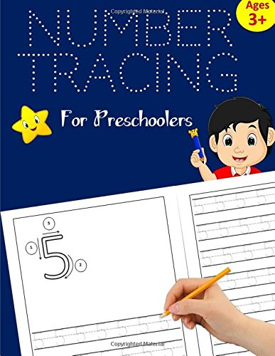 Read Online Number Tracing Book for Preschoolers: Number Writing Practice for Kids ages 3-5, Kindergarten and Pre K: Handwriting Workbook for Kids Kindergarten, ... (Volume 2) (Number Writing Workbook for Kids) ebook