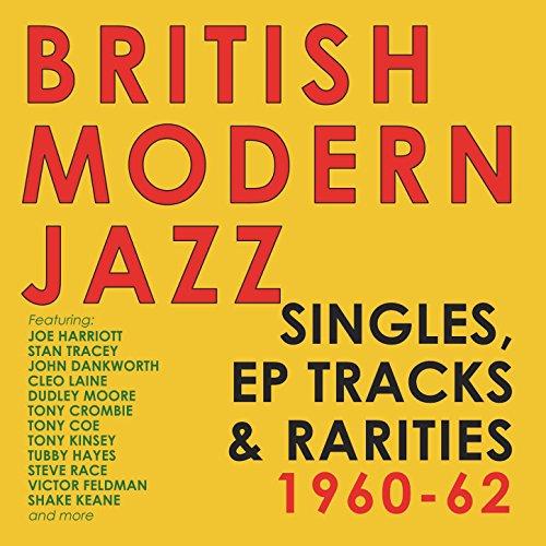 British Modern Jazz Singles, E...