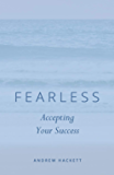Fearless: Accepting Your Success