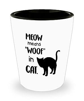 """Vaso para chupito de gato negro – Meow Means""""woof"""" en gato. -"""