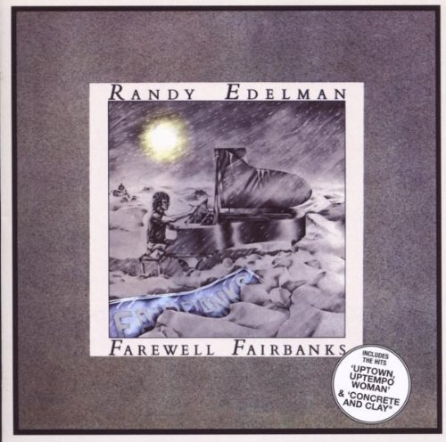 Fairwell Fairbanks Import Edition by Randy Edelman (2009) Audio CD (Imports Fairbanks)