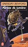 Le Centre Galactique, tome 4 : Marées de lumière par Benford