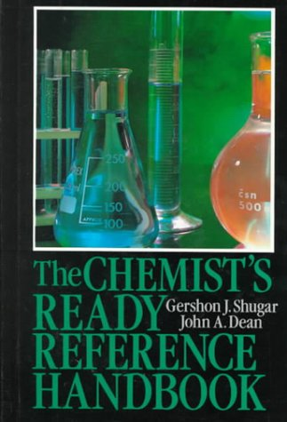 The Chemist's Ready Reference Handbook
