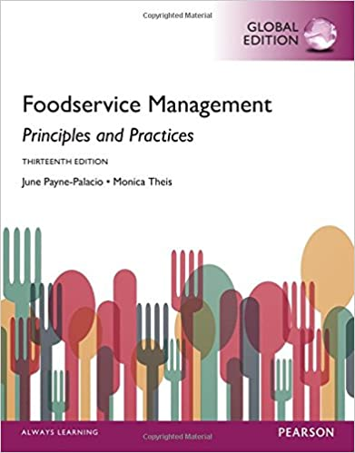 Foodservice management principles and practices global edition foodservice management principles and practices global edition 13th edition edition fandeluxe Choice Image