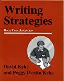 Writing Strategies, Advanced, David Kehe and Peggy Dustin Kehe, 0866472495