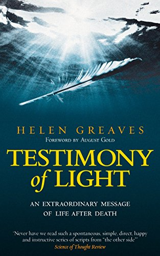 (Testimony of Light: An Extraordinary Message of Life After Death)