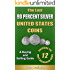The Last 90 Percent Silver United States Coins - A Buying and Selling Guide (U.S. Silver Coin Series Book 1)