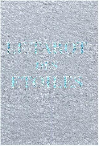 Livres audio téléchargement gratuit en ligne Le tarot des étoiles (1Jeu) PDF  MOBI by Titania Hardie 2849330094 a32f8400033c