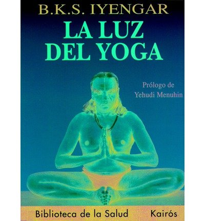 Amazon.com: La luz del yoga [Paperback] [2006] (Author ...