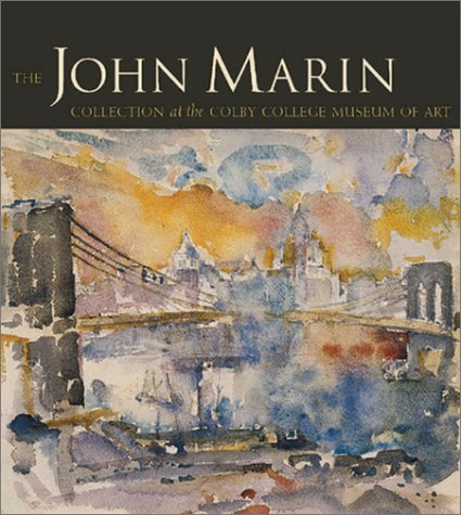 Download The John Marin Collection of the Colby College Museum of Art PDF
