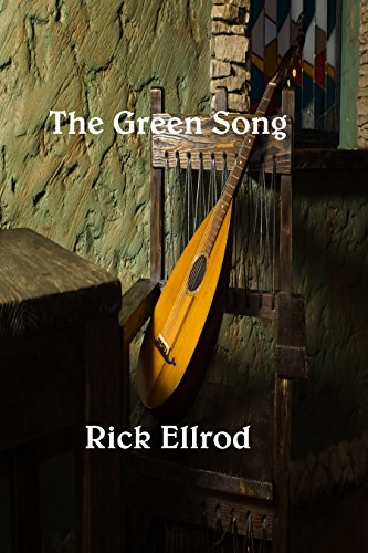 The Green Song by [Ellrod, Rick]