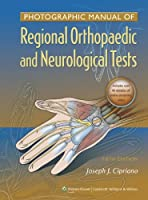 Photographic Manual of Regional Orthopaedic and Neurologic Tests, 5th Edition Front Cover