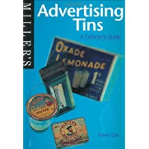 Miller's: Advertising Tins: A Collector's Guide