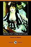 Scenes from a Courtesan's Life, Honoré de Balzac, 140650680X