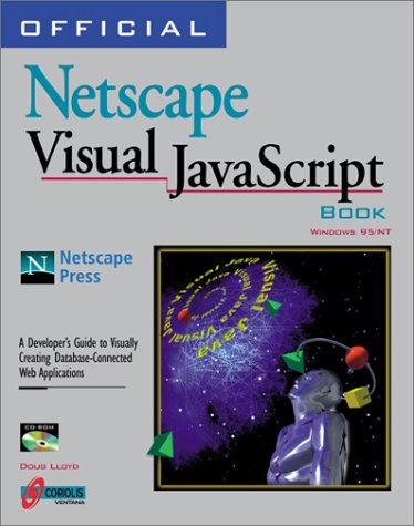 Official Netscape Visual Javascript Book by Brand: Coriolis Group
