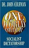 One World Order, John Coleman, 0964010496