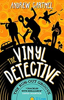 The Vinyl Detective - The Run-Out Groove: Vinyl Detective 2 by [Cartmel, Andrew]