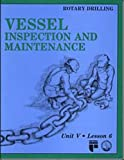 Vessel Inspection and Maintenance, Petroleum Extension Service, 0886980747