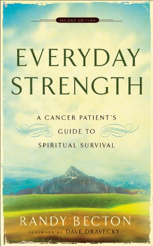 Thumbnail for Everyday Strength: A Cancer Patient's Guide to Spiritual Survival