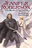 The Novels of Tiger and Del, Volume II: Sword-Maker - Sword Breaker