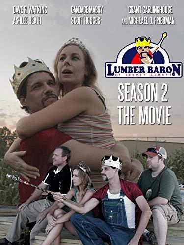 Lumber Baron Season Two The Movie (Baron 2)