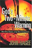 God's Two-Minute Warning, John Hagee, 0849956374