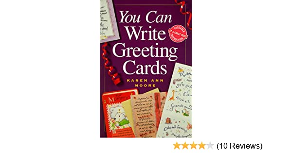 Amazon You Can Write Greeting Cards 9780898798241 Karen Ann Moore Books
