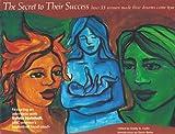 The Secret to Their Success, Ellyn Bache, 1928556205