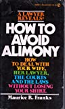 How to Avoid Alimony, Maurice R. Franks, 0451088387