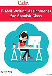 Email Writing Assignments for Spanish