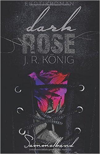Dark Rose - Sammelband: Erotischer Liebesroman