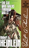 The Cat Who Walks Through Walls, Robert A. Heinlein, 0441094996