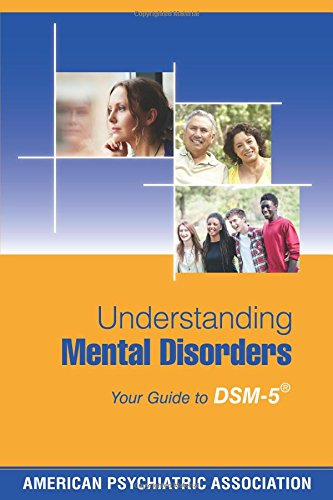 5 Inch Guide - Understanding Mental Disorders: Your Guide to DSM-5