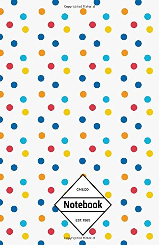 """Read Online GM&Co: Notebook Journal Dot-Grid, Lined, Graph, 120 pages 5.5""""x8.5"""": Carnival Dotted (Polka Dot Notebook) pdf"""