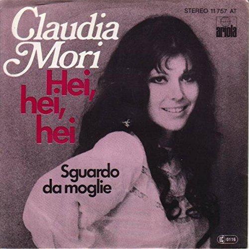 Claudia Mori - Claudia Mori - Hei, Hei, Hei - Ariola - 11 757 At - Zortam Music