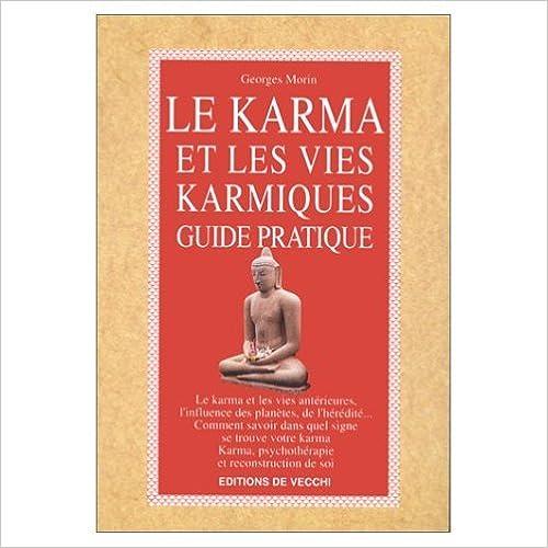 En ligne téléchargement gratuit LE KARMA ET LES VIES KARMIQUES. Guide pratique pdf, epub ebook