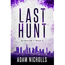 Last Hunt (Bloodline Book 3)