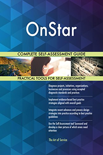 Onstar All Inclusive Self Assessment   More Than 670 Success Criteria  Instant Visual Insights  Comprehensive Spreadsheet Dashboard  Auto Prioritized For Quick Results