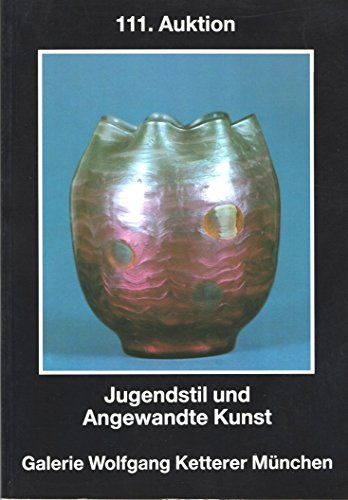 111. Auktion: Jeugendstil und Angewandte Kunst, November 1986 (German Edition)
