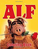 Alf Coloring Book: Coloring Book for Kids and Adults, Activity Book, Great Starter Book for Children (Coloring Book for Adults Relaxation and for Kids Ages 4-12)