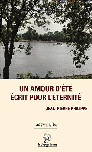 Amazoncom Un Amour Dété écrit Pour Léternité Poèmes