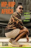 Hip-Hop in Africa: Prophets of the City and