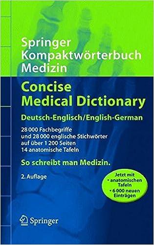 Springer Kompaktwörterbuch Medizin Concise Medical