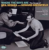 Where the Boys Are: The Songs of Neil Sedaka & Howard Greenfield by Neil Sedaka (2011-09-06)