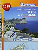 Spain & Portugal 2018 - Tourist and Motoring Atlas (A4-Spiral) 2018 (Michelin Road Atlases)