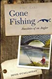 Gone Fishing!, Denis O'Callaghan, 1847300936